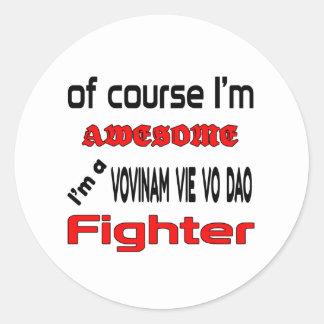 I'm a Vovinam vie vo dao Fighter Classic Round Sticker
