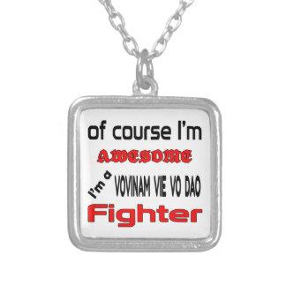 I'm a Vovinam vie vo dao Fighter Silver Plated Necklace