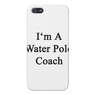 I'm A Water Polo Coach iPhone 5/5S Covers