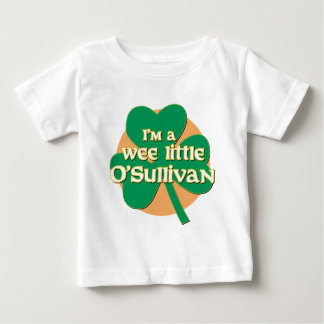 I'm a Wee Little O'Sullivan Infant Tshirt