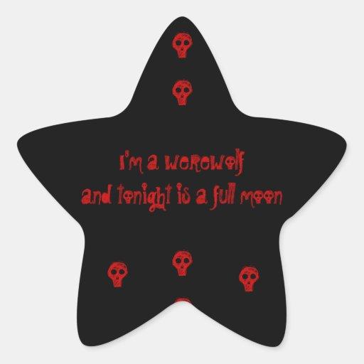 I'm a werewolfand tonight is a full moon sticker