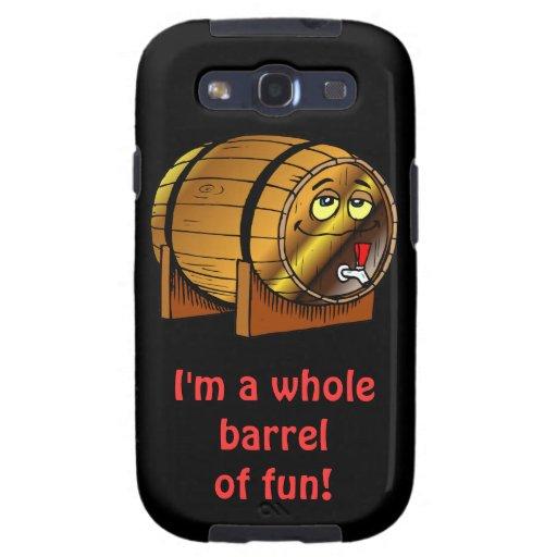 I'm a whole barrel of fun! galaxy SIII cover
