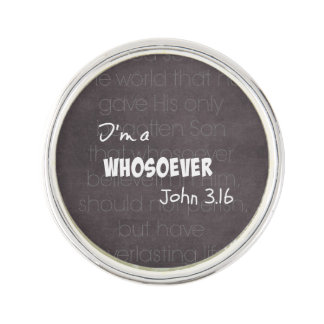 I'm a whosoever Christian Quote John 3.16 Lapel Pin