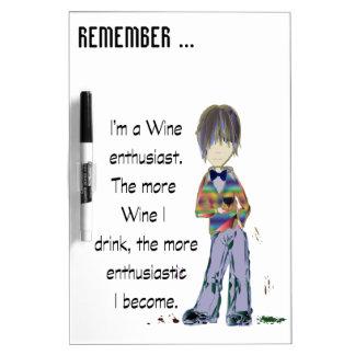 I'm a Wine enthusiast Dry-Erase Whiteboard