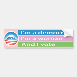 I'm a Woman and I Vote! Car Bumper Sticker