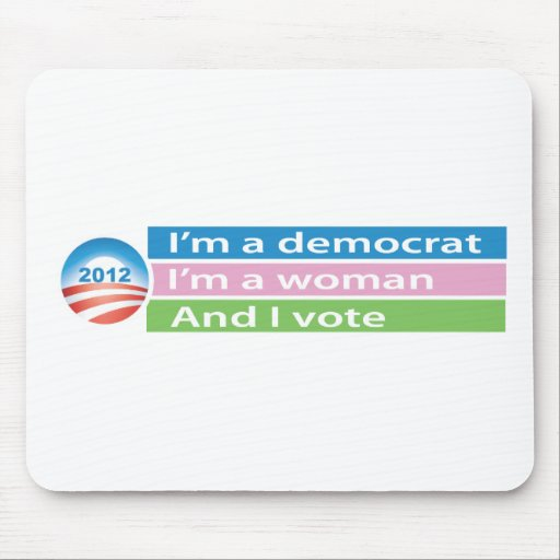 I'm a Woman and I Vote! Mousepads