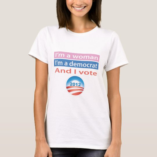 I'm a Woman and I Vote! T-Shirt