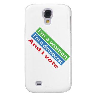 I'm a Woman, I'm a Democrat, and I Vote! Galaxy S4 Cover