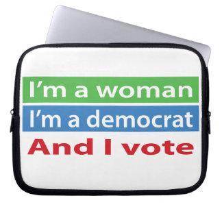 I'm a Woman, I'm a Democrat, and I Vote! Computer Sleeve