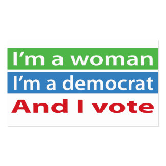 I'm a Woman, I'm a Democrat, and I Vote! Double-Sided Standard Business Cards (Pack Of 100)