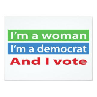 "I'm a Woman, I'm a Democrat, and I Vote! 5.5"" X 7.5"" Invitation Card"