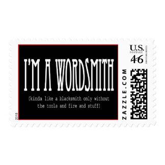 I'm a wordsmith (kinda like a blacksmith...) postage stamps