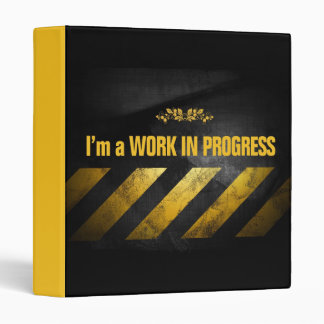I'm a Work in Progress Binder