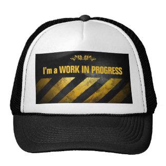 I'm a Work in Progress Trucker Hat
