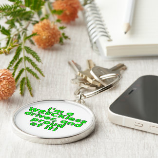 I'm a WRECKless driver and proud of it! Silver-Colored Round Keychain