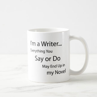 I'm a Writer... Coffee Mug