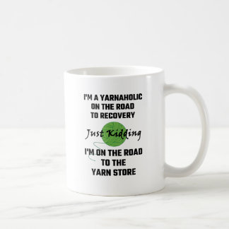 I'm A Yarnaholic On The Road To Recovery Coffee Mug
