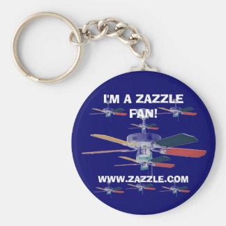 I'M A ZAZZLE FAN! KeyChain