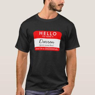 I'M A ZAZZLEaholic (HELLO MY NAME IS) T-Shirt