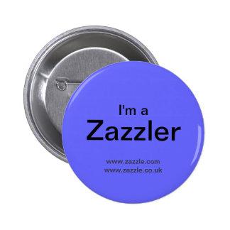 I'm A Zazzler Pinback Button
