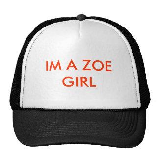 IM A ZOE GIRL TRUCKER HAT