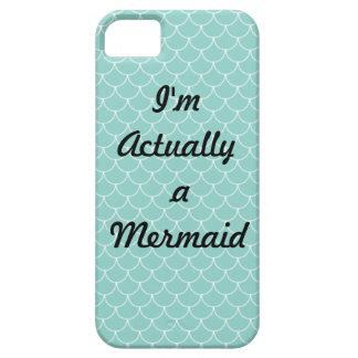 I'm Actually a Mermaid Aqua scales Iphone case iPhone 5 Cover