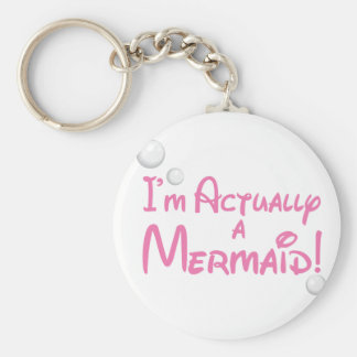 I'm actually a Mermaid Design Basic Round Button Keychain