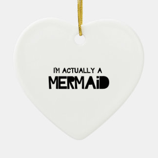 I'm Actually A Mermaid Double-Sided Heart Ceramic Christmas Ornament