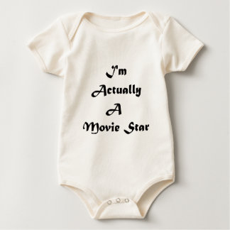 I'm Actually A Movie Star Baby Bodysuit