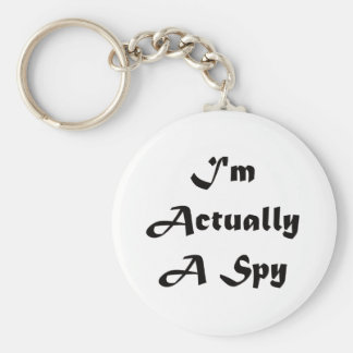 I'm Actually A Spy Keychain