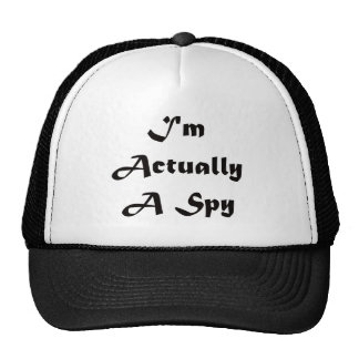 I'm Actually A Spy Trucker Hat