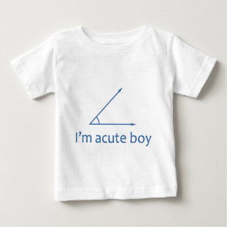 I'm Acute Boy Baby T-Shirt