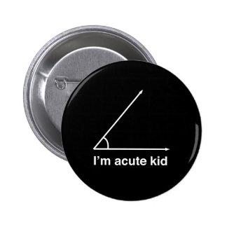 I'm Acute Kid Button