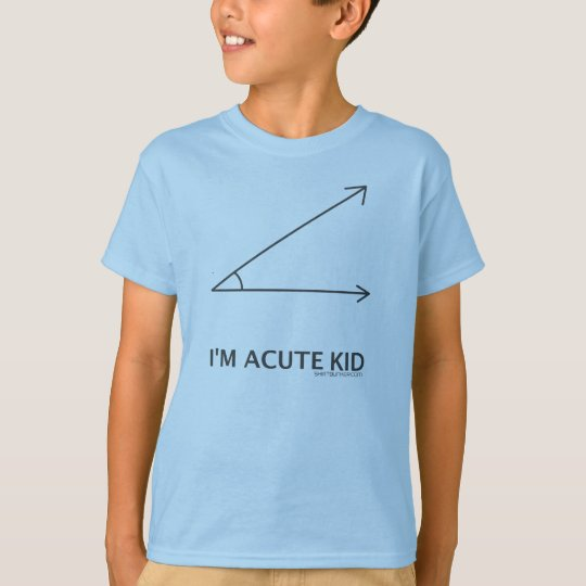 I'm ACUTE kid T-Shirt