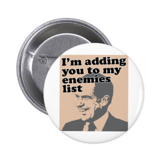 I'm Adding You To My Enemies List Pinback Button