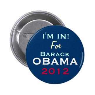 IM ADENTRO para el botón redondo de la campaña de  Pin Redondo De 2 Pulgadas