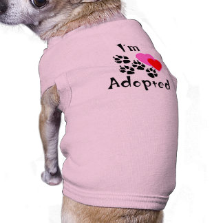 I'm Adopted Dog Shirts