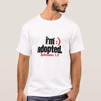 I'm Adopted/ Ephesians 1:5 - Custo... - Customized T-Shirt