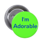 I'm Adorable Button