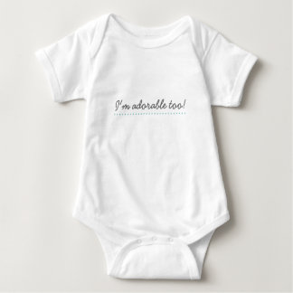 I'm adorable too!(Pink detailing) - Baby bodysuit