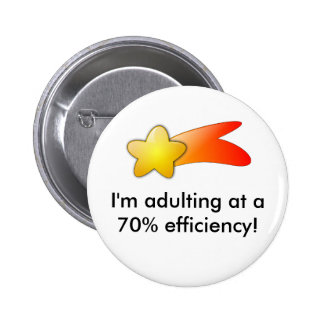 I'm Adulting! Button