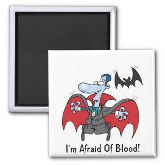 I'm Afraid Of Blood! - Square Magnet 2 Inch Square Magnet