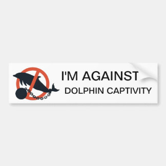 I'M AGAINST DOLPHIN CAPTIVITY BUMPER STICKER