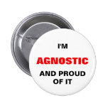 I'M AGNOSTIC AND PROIUD OF IT PINBACK BUTTON