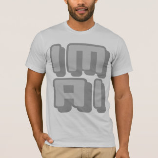 IM AI - I Am General Artificial Intelligence, Gray T-Shirt