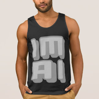 IM AI - I Am General Artificial Intelligence, Gray Tank Top