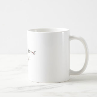 I'm All About Action Coffee Mug