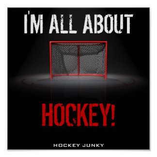 I'M ALL ABOUT HOCKEY! POSTER