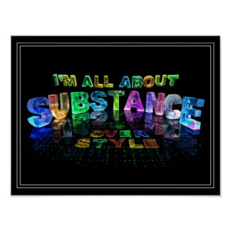 I'm all about substance over style poster