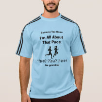 I'm All About That Pace - Adidas SS Running T-Shirt